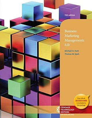 Business Marketing Management: B2B, 11th ed.