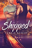 Shipped (Until You, #1)