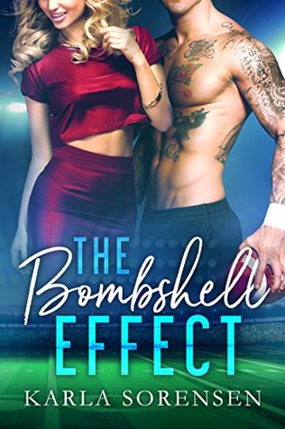 The Bombshell Effect (Washington Wolves, #1)