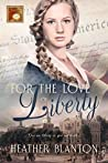For the Love of Liberty (Timeless Love #4)