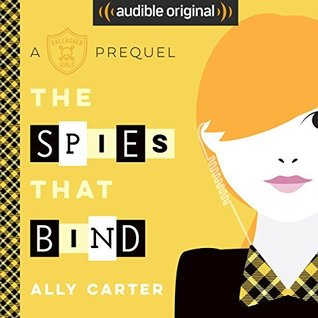 The Spies That Bind by Ally Carter