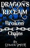 Dragon's Reclaim - Broken Chains