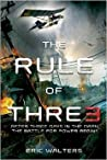 THE RULE OF THRE3 By Eric Walters [Paperback]