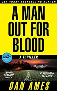 A Man Out For Blood (Jack Reacher Cases #6)