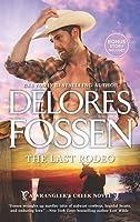 The Last Rodeo (Wrangler's Creek, #6)