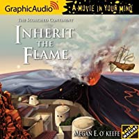 Inherit the Flame (Scorched Continent, #3)