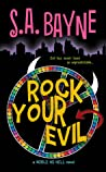 Rock Your Evil (Noble as Hell, #1)