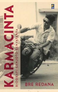 Karma Cinta: Biografi Sanjoto Senyatanya