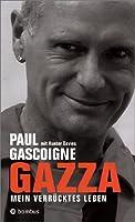 Gazza: Mein verrücktes Leben