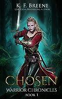 Chosen (The Warrior Chronicles, #1)