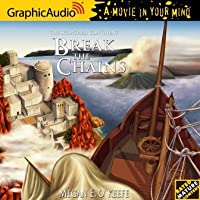 Break the Chains (Scorched Continent, #2)