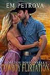 Cowboy Flirtation (The Dalton Boys, #7)