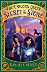 Secret in the Stone (The Unicorn Quest, #2)