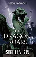 The Dragon Roars