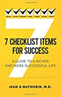 7 Checklist Items for Success: A Guide to a Richer and More Successful Life
