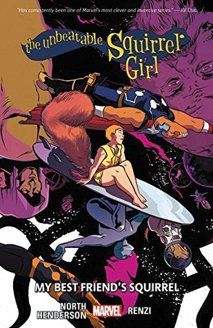 The Unbeatable Squirrel Girl, Vol. 8 by Ryan North