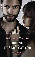 Bound To Her Desert Captor (Mills & Boon Modern) (Conveniently Wed!, Book 7)