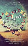 Whispers of Hope - Lexis Infinitum Charity Anthology