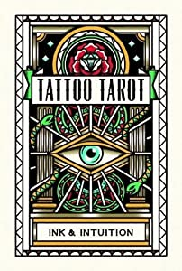 Tattoo Tarot: Ink  Intuition