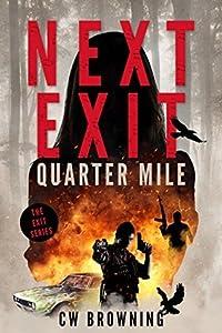 Next Exit, Quarter Mile (Exit, #4)