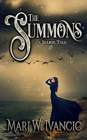 The Summons: A Selkie Tale (A Paranormal Historical Romance)