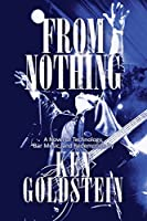 From Nothing: A Novel of Technology, Bar Music and Redemption