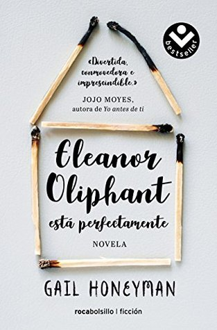 Tor Gar's review of Eleanor Oliphant está perfectamente / Eleanor Oliphant  is Completely Fine