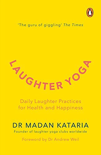 Laughter Yoga Daily laughter practices for health and happiness