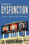 Decade of Dysfunction: The Road to Tennessee's Crazy Coaching Search