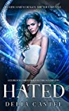 Hated (Goldilocks and The Three Dragons #0.5)