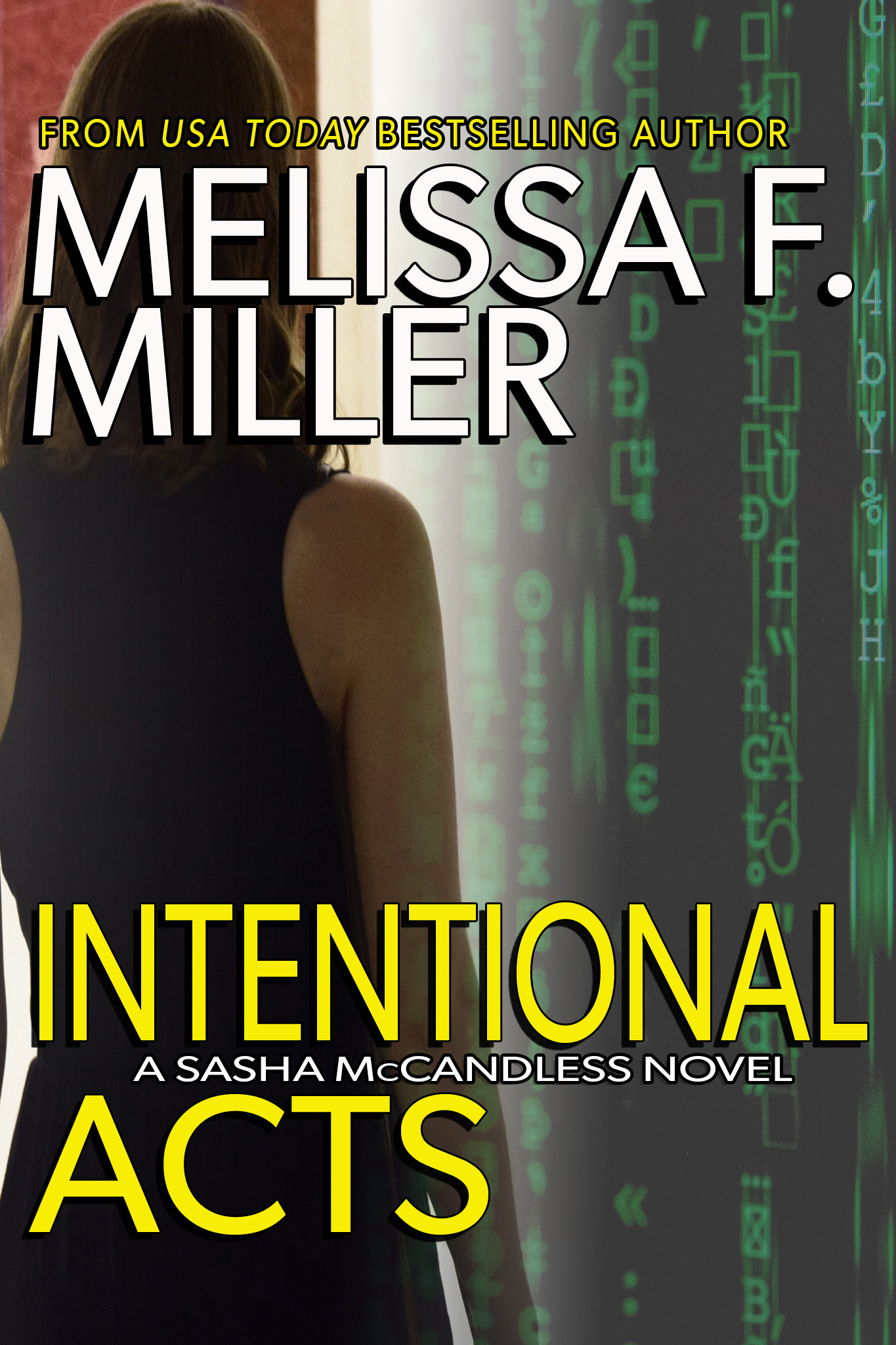 Melissa F. Miller - Sasha McCandless 11 - Intentional Acts