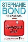 Comeback Girl: part 1 of 6