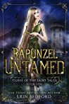 Rapunzel Untamed (Curse of the Fairy Tales #1)