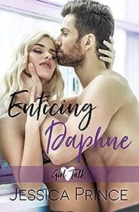 Enticing Daphne (Girl Talk #3)
