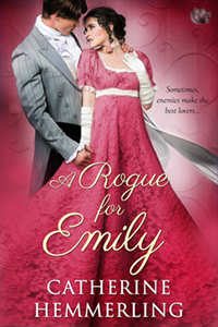 A Rogue for Emily by Catherine Hemmerling