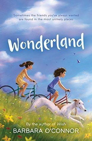 Wonderland by Barbara O'Connor