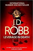 Leverage in Death (In Death #47)