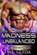 Madness Unbalanced