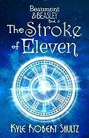 The Stroke of Eleven