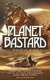 Planet Bastard Vol. 1 (Planet Bastard, #1)