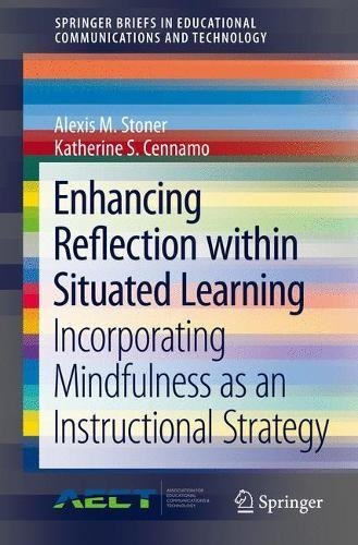 -Enhancing-Reflection-within-Situated-Learning-Incorporating-Mindfulness-as-an-Instructional-Strategy