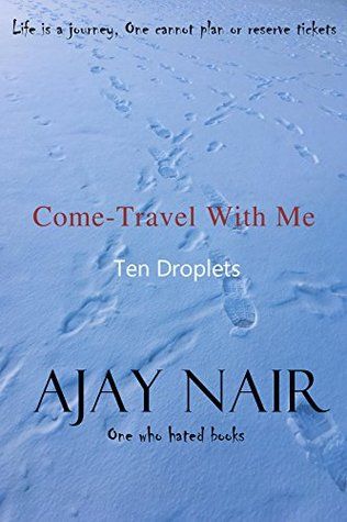 Come - Travel With Me: 10 Droplets
