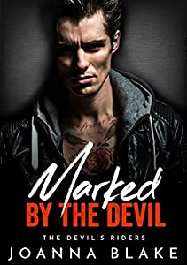 Marked By The Devil (The Devil's Riders, #5)
