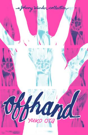Offhand by Yuko Ota
