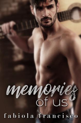 Memories of Us (Rebel Desire, #4)