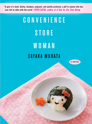 "Book cover of ""Convenience Store Woman"" by Sayaka Murata"