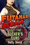 Futanari Moans and the Suckers' Cure