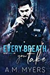 Every Breath You Take (Bayou Devils MC, #3)