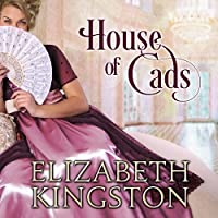 House of Cads (Ladies of Scandal, #2)