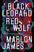 Black Leopard, Red Wolf (The Dark Star Trilogy #1)